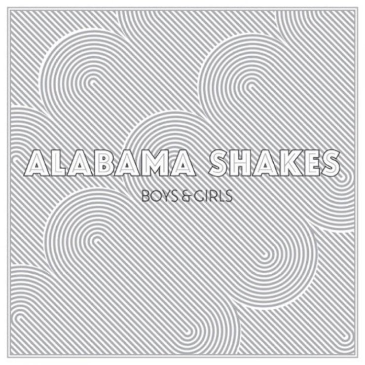 Alabama Shakes – Boys and Girls