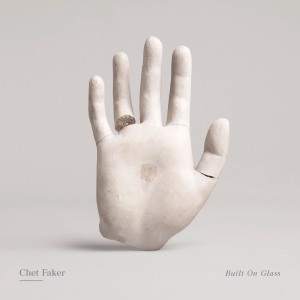 Chet Faker - Built-on-Glass